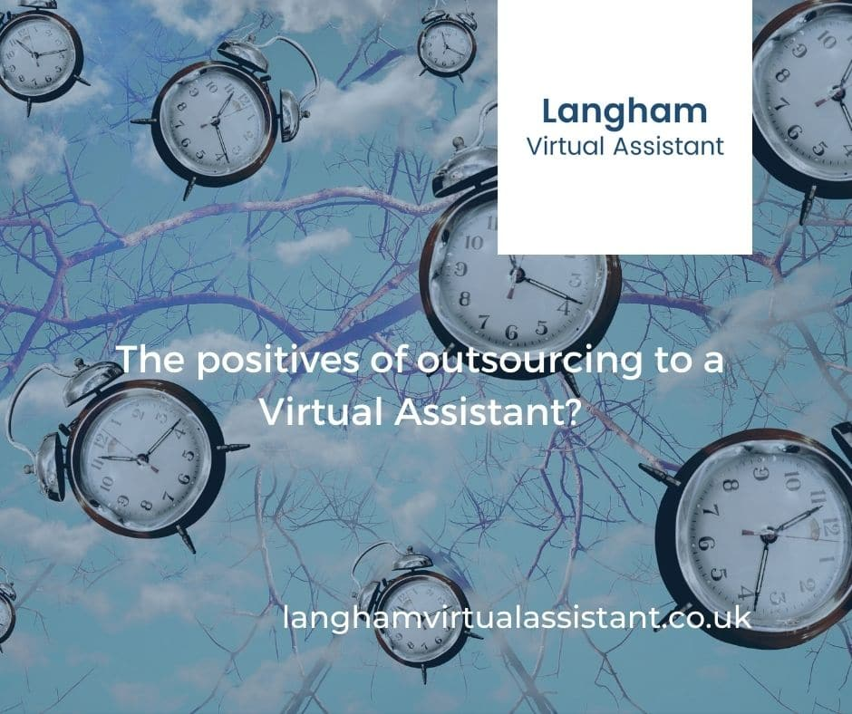 Langham Virtual Assistant - Blog - The Positives of outsourcing to a Northampton virtual assistant
